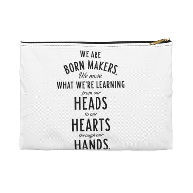 """We are born...""  Accessory Pouch"