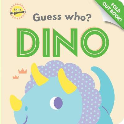 Little Beginners Guess Who Fold Out Book Dinosaur