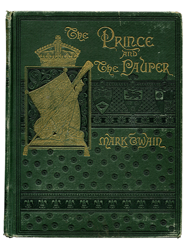 Mark Twain [Samuel L. Clemens]. The Prince and the Pauper. 1882. First edition.