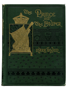 Mark Twain [Samuel L. Clemens]. The Prince and the Pauper. 1885. First edition.