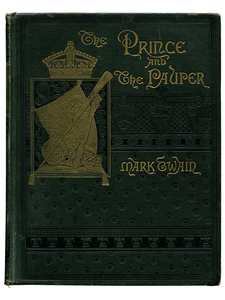 Mark Twain [Samuel L. Clemens]. The Prince and the Pauper. 1887. First edition.