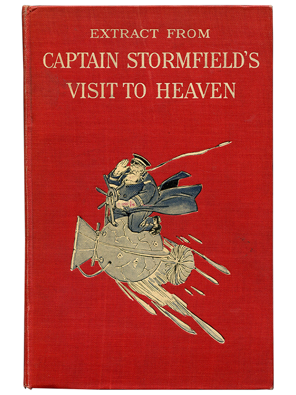 Mark Twain [Samuel L. Clemens]. Extract from Captain Stormfield's Visit to Heaven. 1909. First edition.
