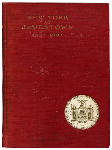[Mark Twain (contributor)]. Cuyler Reynolds. New York at the Jamestown Exposition. 1909. First edition.
