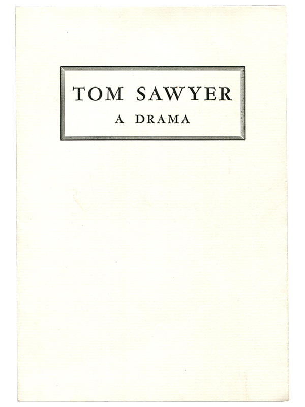 Tom Sawyer. A Drama