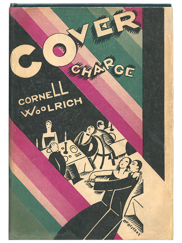 Cornell Woolrich. Cover Charge. 1926. First edition.