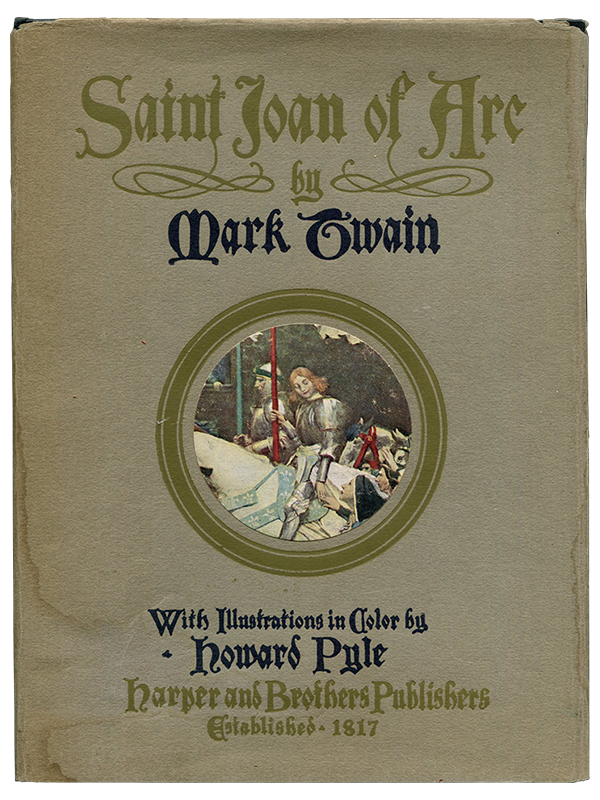 Mark Twain [Samuel L. Clemens]. Saint Joan of Arc. [1919]. First edition.