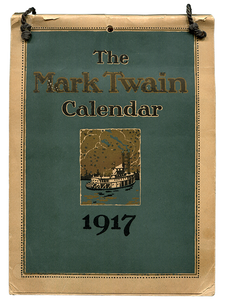 [Mark Twain] Samuel L. Clemens. The Mark Twain Calendar. 1916]. First edition.