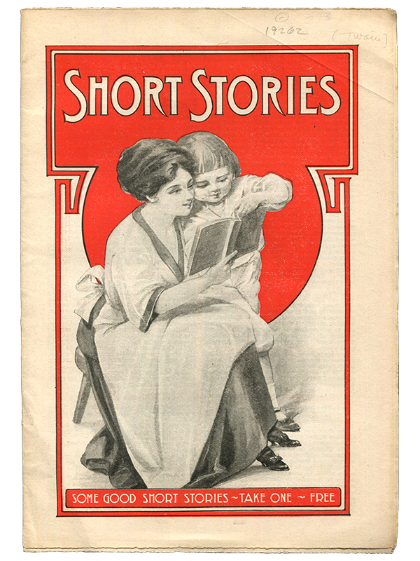 [Mark Twain (contributor)]. Short Stories... Take One... Free. 1910]. First edition.