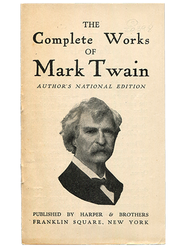 [Mark Twain (Samuel L. Clemens)]. The Complete Works of Mark Twain. [circa 1910]. First edition.