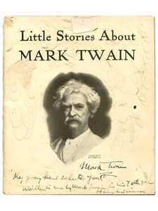 [Mark Twain (Samuel L. Clemens)]. Little Stories about Mark Twain. circa 1911]. First edition.