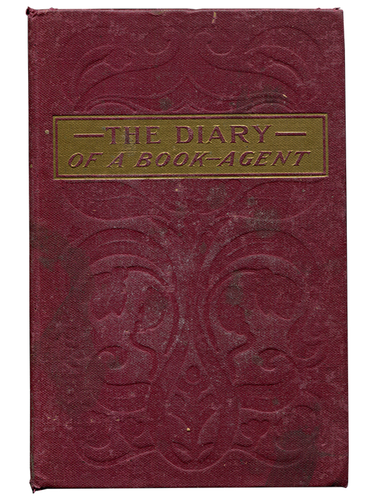 [Mark Twain (subject)]. Elizabeth Lindley. The Diary of a Book Agent. [1912]. First edition.
