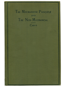 [Mark Twain (subject)]. Paul Carus. The Mechanistic Principle and the Non-Mechanical. 1913. First edition.