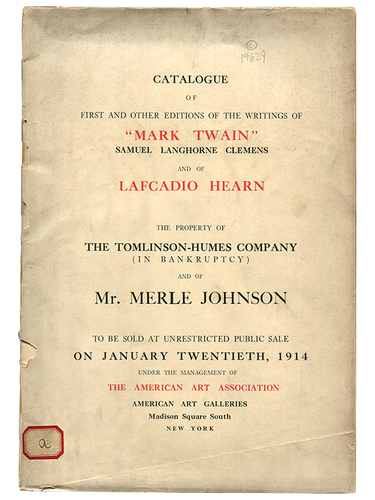 [Mark Twain (subject)]. American Art Association. Catalogue of the First and Other Editions of the Writings of