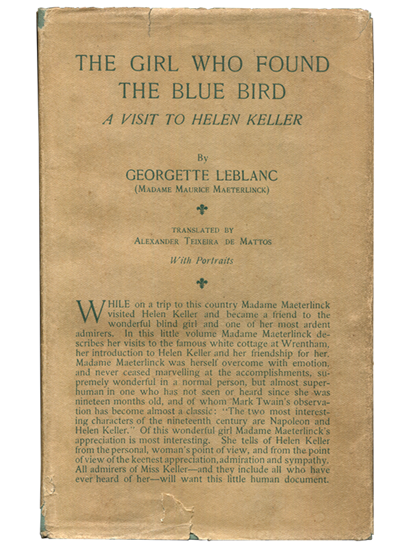 [Mark Twain (contributor)]. Georgette LeBlanc. The Girl who Found the Blue Bird. 1914. First edition.