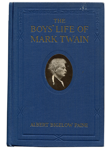 [Mark Twain]. Albert Bigelow Paine. The Boys' Life of Mark Twain. [1916, really 1918]. First edition.