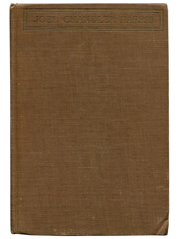 [Mark Twain (contributor)]. Julia Collier Harris. The Life and Letters of Joel Chandler Harris. 1918. First edition.