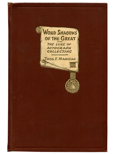 [Mark Twain (contributor)]. Thomas F. Madigan. Word Shadows of the Great. 1930. First edition.