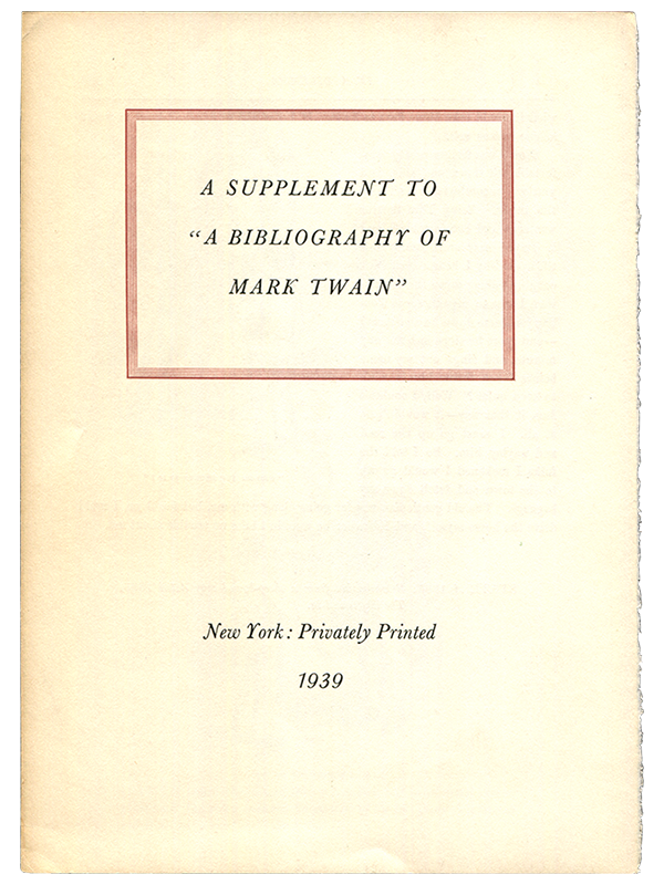 [Mark Twain (subject)]. [Jacob Blanck]. A Supplement to a
