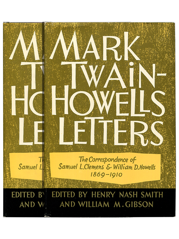 [Mark Twain; William D. Howells]. Henry Nash Smith and William M. Gibson (editors). Mark Twain-Howells Letters. 1960. First edition.