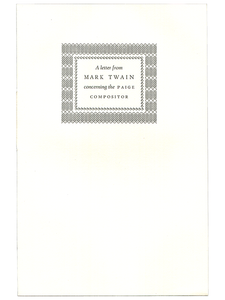 Mark Twain [Samuel L. Clemens]. A Letter from Mark Twain Concerning the Paige Compositor. 1982]. First edition.