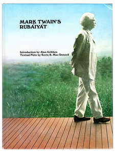 [Mark Twain]. Kevin Mac Donnell and Allan Gribben (editors). Mark Twain's Rubáiyát. [1983]. First edition.