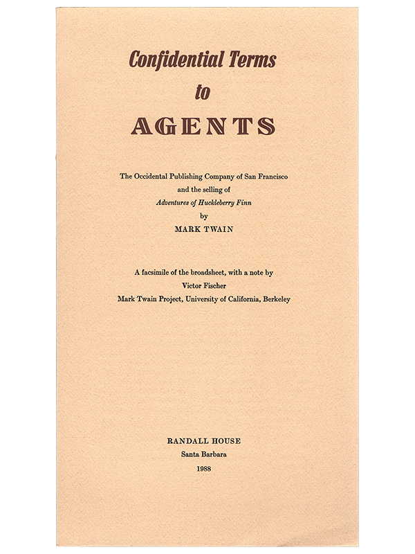 [Mark Twain]. Occidental Publishing Co. Confidential Terms to Ages. 1988. First edition.
