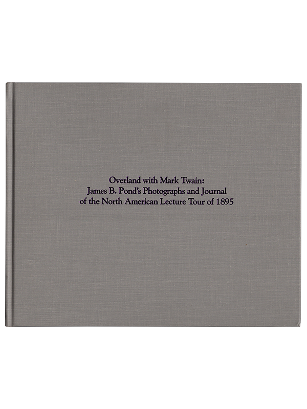 [Mark Twain]. Alan Gribben and Nick Karanovich (editors). Overland with Mark Twain. 1992. First edition.