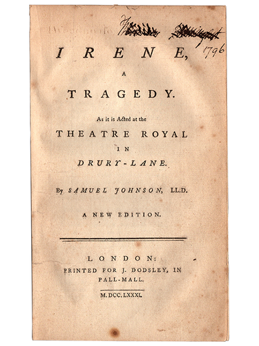 Samuel Johnson. Irene. 1781. First edition.