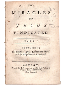 [Zachary Pearce]. The Miracles of Jesus Vindicated. 1729. First edition.