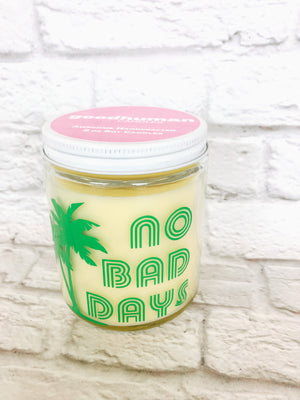 No Bad Days Candle By Good Human