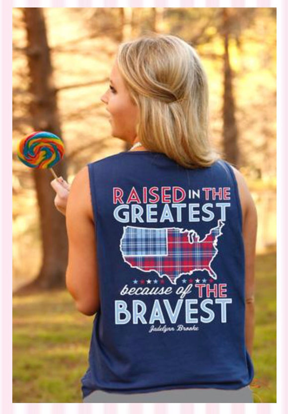 Jadelynn Brooke       Raised in the Greatest because of the Bravest Tank