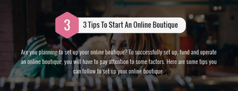 Infographic: 3 Smart Steps To Start An Online Boutique