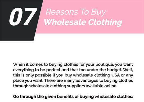 07 Reasons To Buy Wholesale Clothing