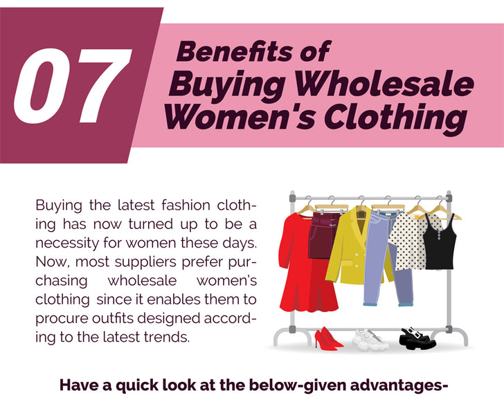 7 Benefits of Buying Wholesale Women's Clothing