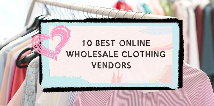 10 Best Online Wholesale Clothing Sites For Your USA Boutique