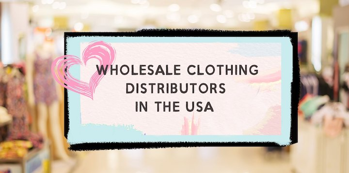 Wholesale Clothing Distributors in the USA