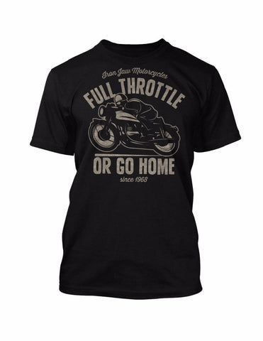 Full Throttle Or Go Home