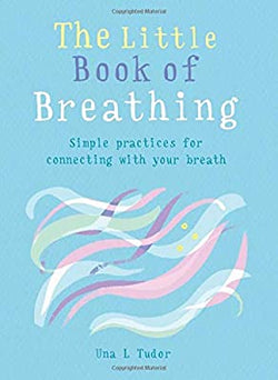 The Little Book of Breathing