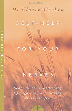 Self-Help For Your Nerves