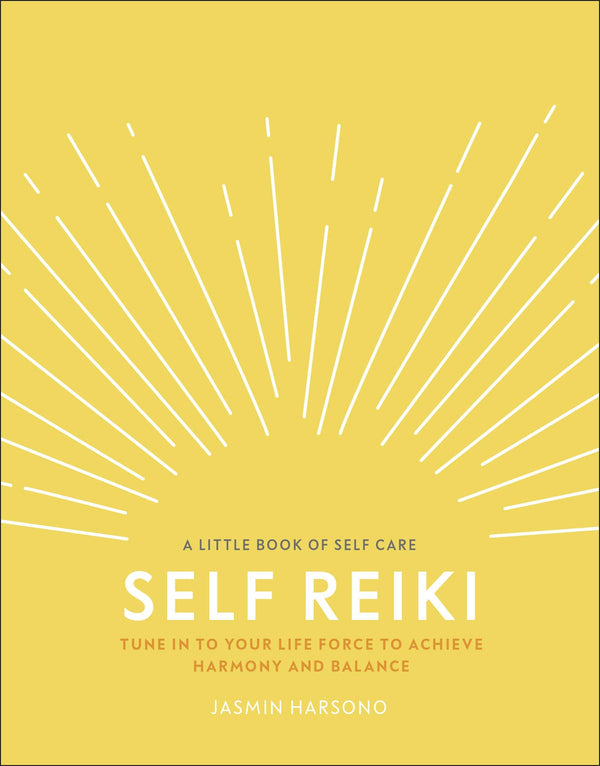 Self Reiki - A Little Book of Self Care