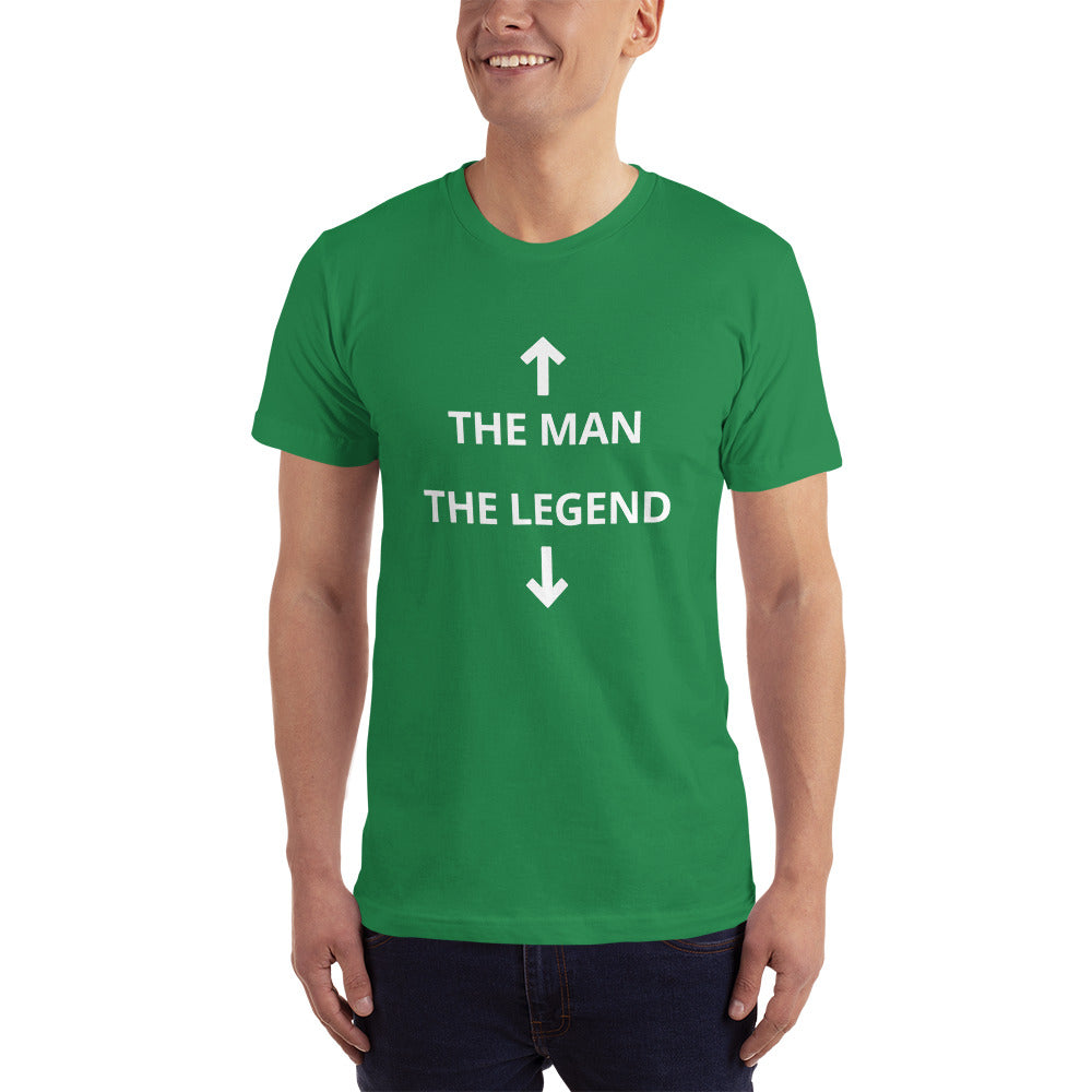 """The Man, The Legend"" T-Shirt"
