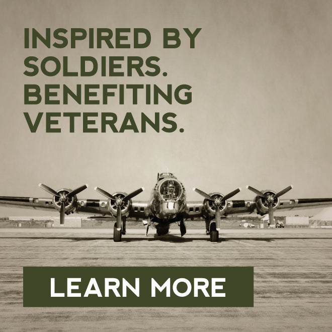 Inspired by soldiers. Benefiting veterans. Learn More