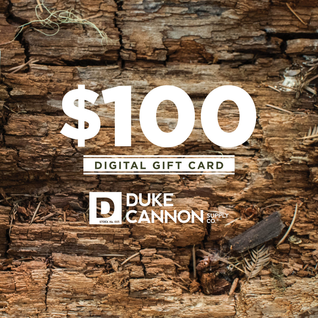 $100 Duke Cannon Gift Card - Duke Cannon