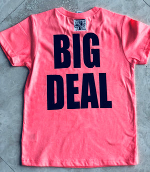 Kind of a Big Deal Tee BLUE