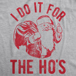I Do It For The Ho's Women's Tshirt
