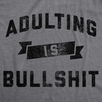 Adulting Is Bullshit Women's Tshirt