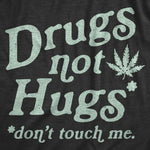 Drugs Not Hugs Coronavirus Men's Tshirt