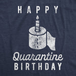 Quarantine Birthday Party Men's Tshirt