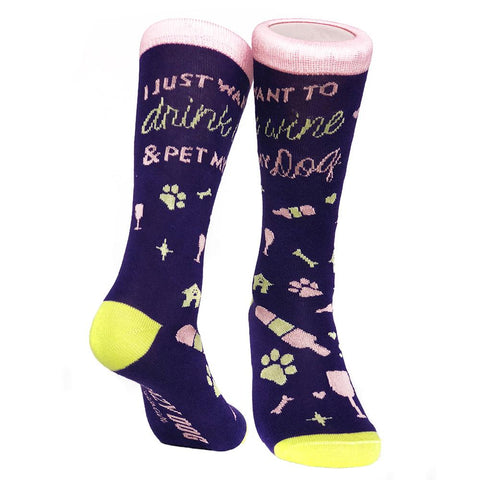 Women's I Just Want To Drink Wine and Pet My Dog Socks