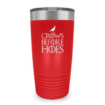 Crows Before Hoes Ringneck Tumbler